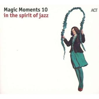 Magic Moments 10 - In The Spirit Of Jazz - CD