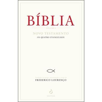 Bíblia - Livro 1: Novo Testamento: Os Quatro Evangelhos