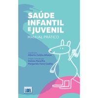 Saúde Infantil e Juvenil: Manual Prático