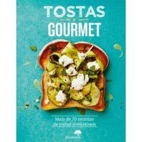Tostas Gourmet