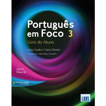 Português em Foco 3: Livro do Aluno - QECR Nível B2