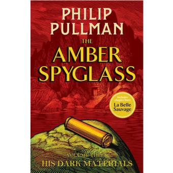His Dark Materials - Book 3: The Amber Spyglass