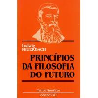 Princípios da Filisofia do Futuro