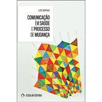 Comunicação em Saúde e Processo de Mudança