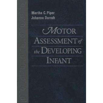 Motor Assessment of the Developing Infant