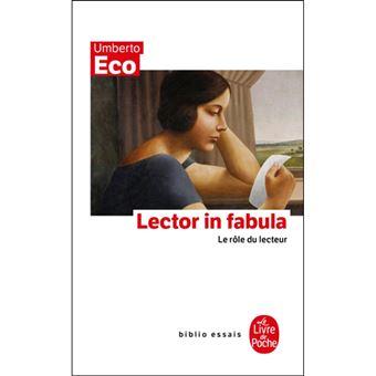 Lector in Fabula: Le Rôle du Lecteur