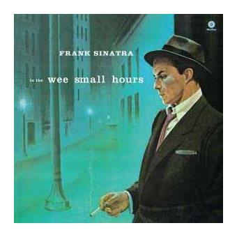 In The Wee Small Hours (remastered) (180g) (Limited Edition)