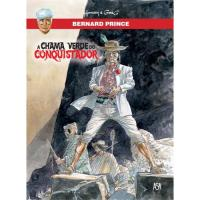 Bernard Prince - Livro 8: A Chama Verde do Conquistador
