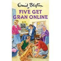 Enid Blyton for Grown Ups: Five Get Gran Online