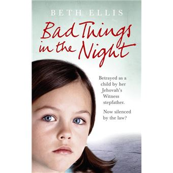 Bad Things in the Night