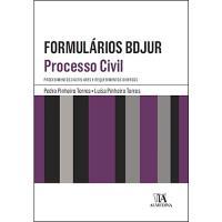 Formulários BDJUR - Processo Civil - Procedimentos Cautelares e Requerimentos