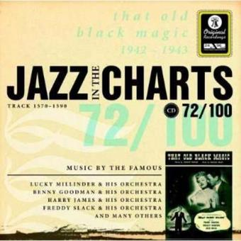 Jazz in the Charts 72 - That Old Black Magic 1942-1943