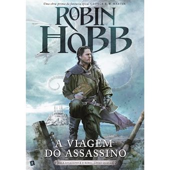 Saga Assassino e o Bobo - Livro 4: A Viagem do Assassino