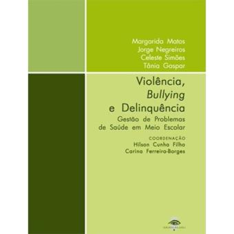Violência, Bullying e Delinquência
