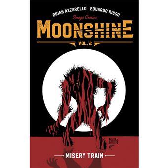 Moonshine - Book 2: Misery Train