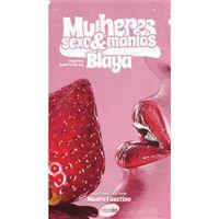Mulheres, Sexo & Manias