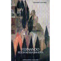 Fernando, Rei da Nossa Baviera