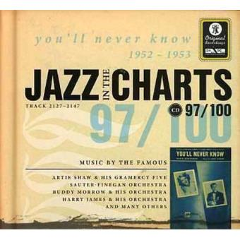 Jazz in the Charts 97 - You'll Never Know 1952-1953