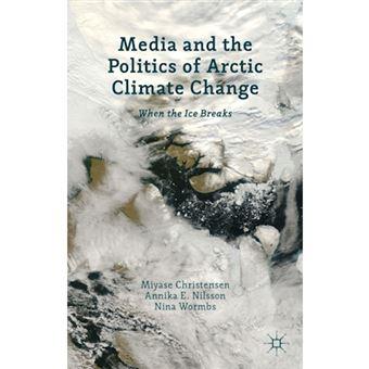Media and the politics of arctic cl