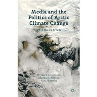 Media and the politics of arctic cl