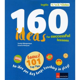 160 Ideas for Successfull Lessons - Inglês 1º e 2º Ciclos