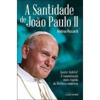 A Santidade de João Paulo II