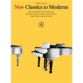 New Classics To Moderns, 3rd Series: Book 4