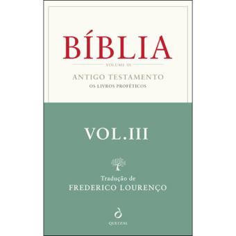 Bíblia - Livro 3: Antigo Testamento: Os Livros Proféticos