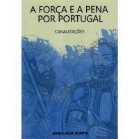 A Força e a Pena por Portugal