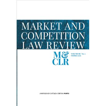 Market and Competitioon Law Review - Volume 2 Nº 2