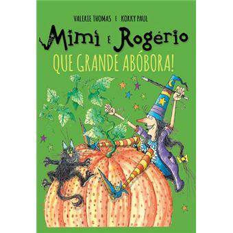 Mimi e Rogério: Que Grande Abóbora!