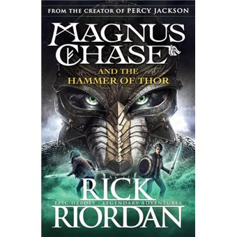 Magnus Chase and the Gods of Asgard - Boook 2: The Hammer of Thor