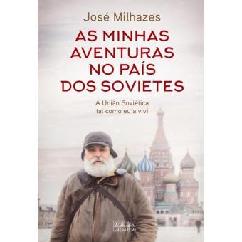 As Minhas Aventuras no País dos Sovietes
