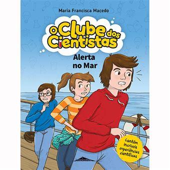 O Clube dos Cientistas - Livro 9: Alerta no  Mar