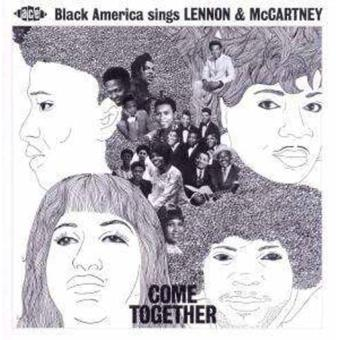Come Together:Black America Sings Lennon & McCartney