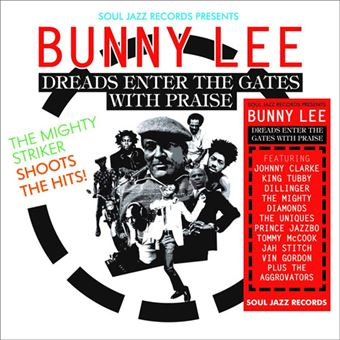 Bunny Lee: Dreads Enter the Gates with Praise - CD