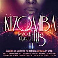 Kizomba Hits 2: R&Zouk Remixes - CD