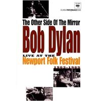Bob Dylan: The Other Side Of The Mirror: Live At Newport... 1963 - 1965