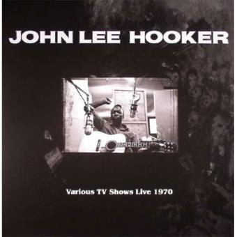 John Lee Hooker: Various TV Shows Live 1970 - LP