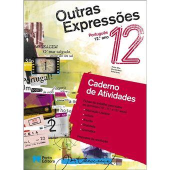 Outras Expressões Português 12º Ano - Caderno de Atividades/Caderno de Preparação Para o Exame