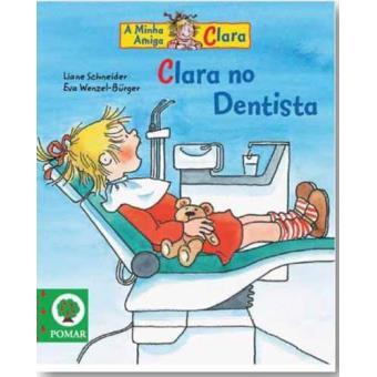 Clara no Dentista