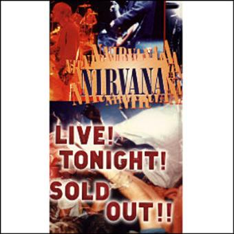 Nirvana - Live! Tonight! Sold Out