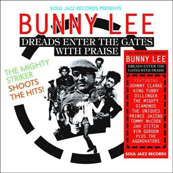 Bunny Lee: Dreads Enter the Gates with Praise - 3LP