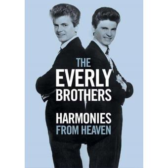 The Everly Brothers: Harmonies From Heaven (2DVD)