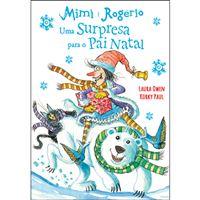 Mimi e Rogério: Uma Surpresa Para o Pai Natal