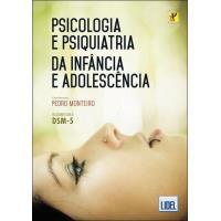 Psicologia e Psiquiatria da Infância e Adolescência