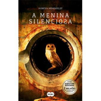 Saga Sebastian Bergman - Livro 4: A Menina Silenciosa