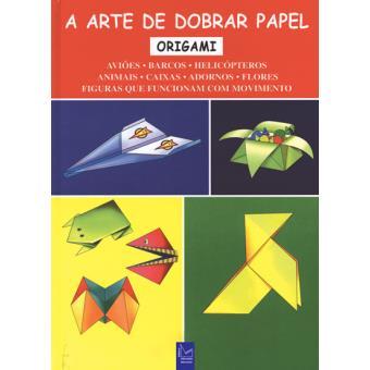 Origami - Aviões, Barcos e Helicópteros