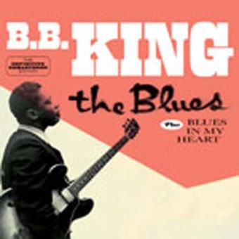The Blues + Blues In My Heart