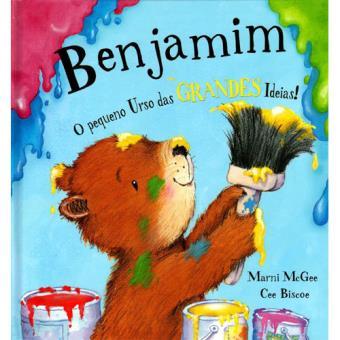 Benjamim: O Pequeno Urso das Grandes Ideias!